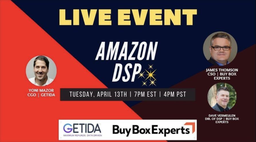 Amazon DSP Live Webinar - GETIDA & Buy Box Experts